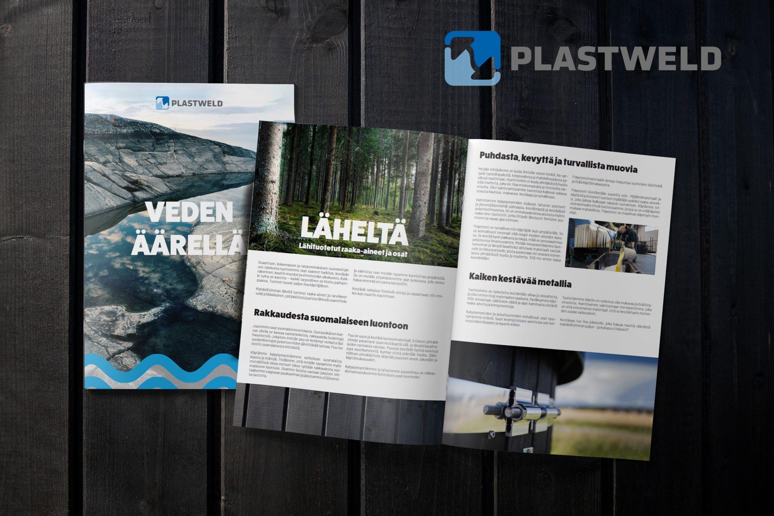Esite, tarina ja arvot Plastweld Oy:lle